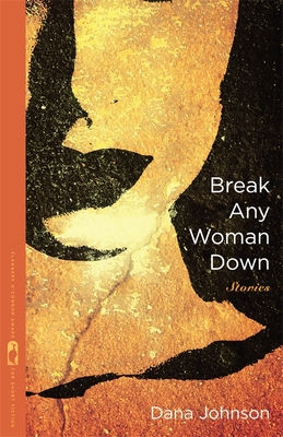 Break Any Woman Down - Johnson, Dana