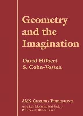 Geometry and the Imagination - Hilbert, David