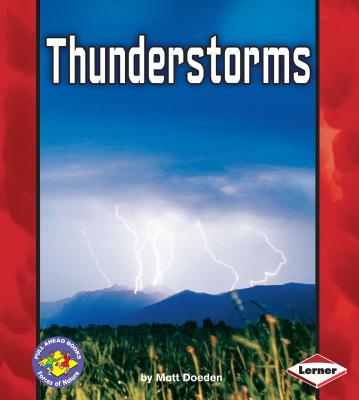 Thunderstorms - Doeden, Matt