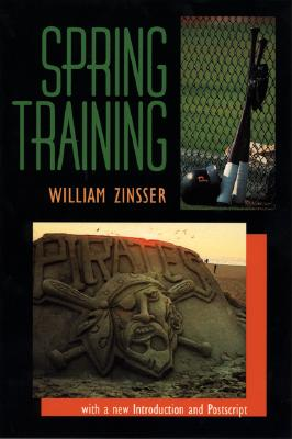 Spring Training - Zinsser, William Knowlton