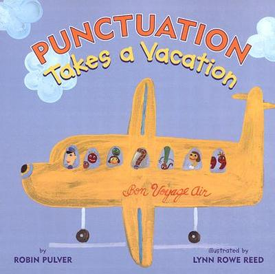 Punctuation Takes a Vacation - Pulver, Robin
