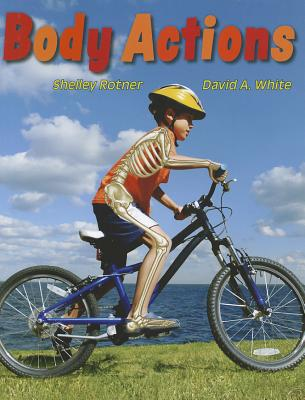 Body Actions - Rotner, Shelley