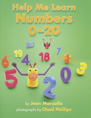 Help Me Learn Numbers 0-20 - Marzollo, Jean, and Phillips, Chad (Photographer)