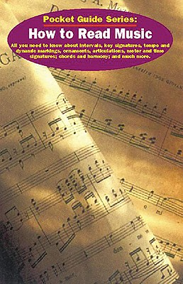 How to Read Music: Pocket Guide Series - Music Sales Corporation, and Sales Corporation Music, and Vogler, Leonard