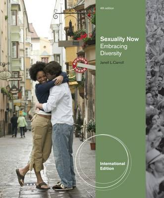 Sexuality Now: Embracing Diversity - Carroll, Janell L.