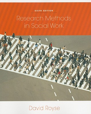 Research Methods in Social Work - Royse, David