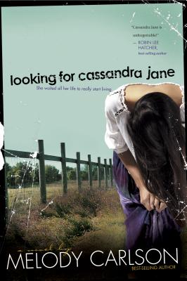 Looking for Cassandra Jane - Carlson, Melody