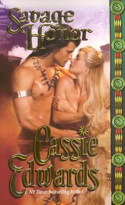 Savage Honor - Edwards, Cassie