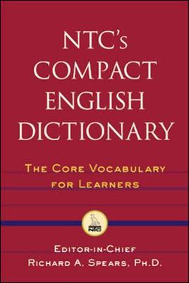 NTC's Compact English Dictionary - Spears, Richard A, Ph.D.