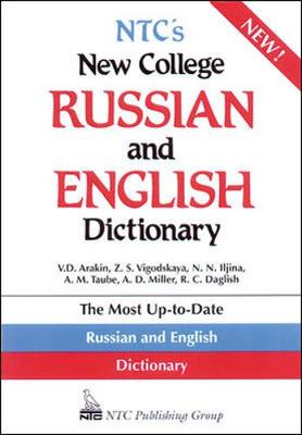 NTC's New College Russian and English Dictionary - Taube, A M, and Litvinova, T W, and Vigodskaya, Z S