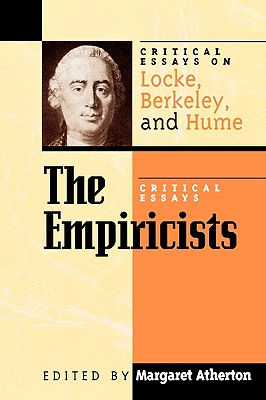 Empiricists: Critical Essays on Locke, Berkeley, and Hume: Critical Essays on Locke, Berkeley, and Hume - Atherton, Margaret (Editor), and Ayers, M R (Contributions by), and Cummins, Phillip D (Contributions by)