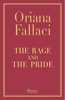 The Rage and the Pride - Fallaci, Oriana