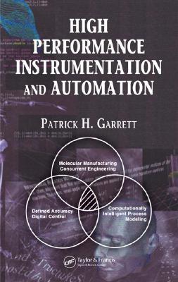 High Performance Instrumentation and Automation - Garrett, Patrick H