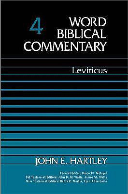 Word Biblical Commentary: Leviticus - Hartley, John E.