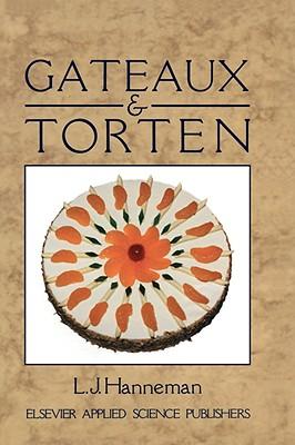 Gateaux and Torten - Hanneman, Leonard John