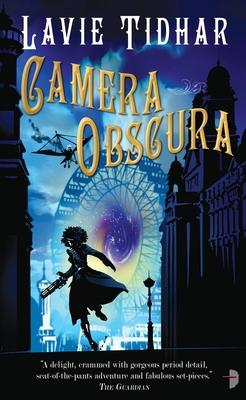 Camera Obscura: The Bookman Histories - Tidhar, Lavie