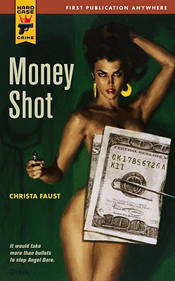 Money Shot - Faust, Christa
