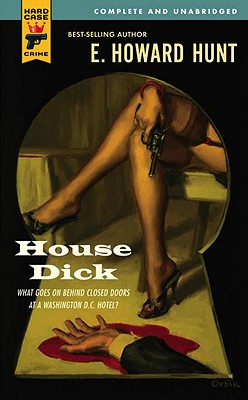 House Dick - Hunt, E Howard