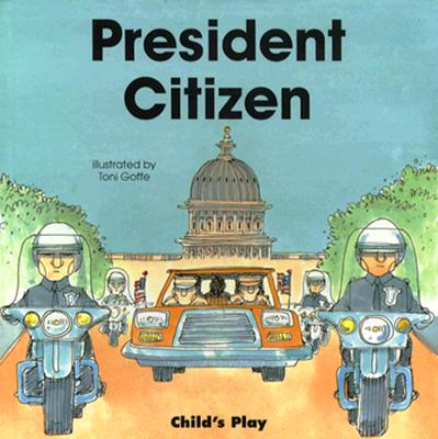 President Citizen - Goffe, Toni