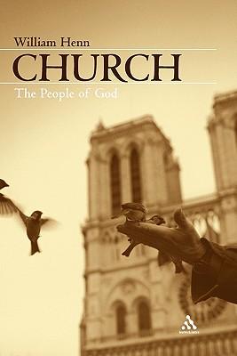 Church: The People of God - Henn, William