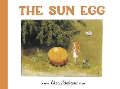 The Sun Egg - Beskow, Elsa