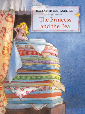 The Princess and the Pea - Andersen, Hans Christian
