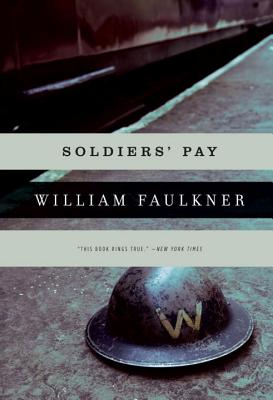 Soldiers' Pay - Faulkner, William