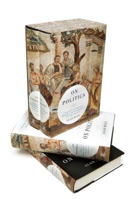On Politics: A History of Political Thought: From Herodotus to the Present - Ryan, Alan