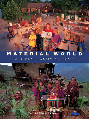 Material World - Sierra Club Books, and Menzel, Peter, and Mann, Charles C