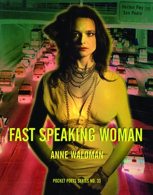 Fast Speaking Woman: Chants and Essays - Waldman, Anne