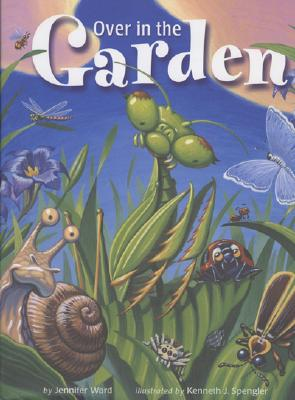 Over in the Garden - Ward, Jennifer