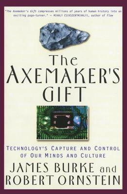 The Axemaker's Gift - Burke, James Lee, and Ornstein, Robert E
