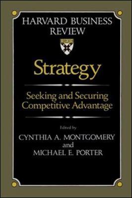 Strategy - Montgomery, Cynthia A (Editor), and Porter, Michael E (Editor)