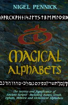 Magical Alphabets - Pennick, Nigel