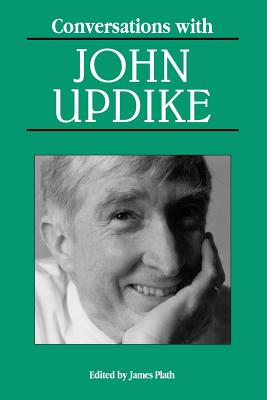 Conversations with John Updike - Fensch, Thomas, and Plath, James (Editor), and Updike, John