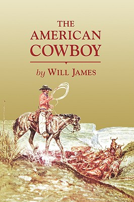The American Cowboy - James, Will