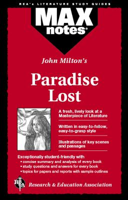 Paradise Lost (Maxnotes Literature Guides) - Milton, John, and Ruth, Corinna Siebert, and English Literature Study Guides