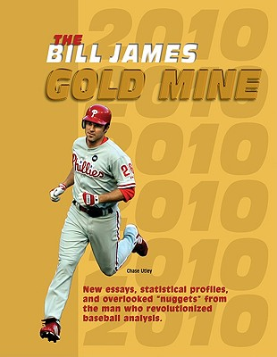 The Bill James Gold Mine - James, Bill