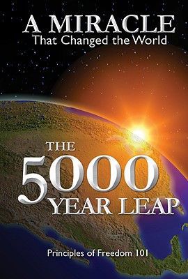 The 5000 Year Leap: A Miracle That Changed the World - Skousen, W Cleon