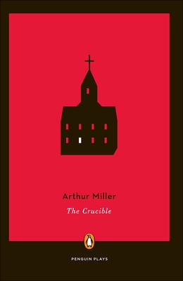 Crucible - Miller, Arthur