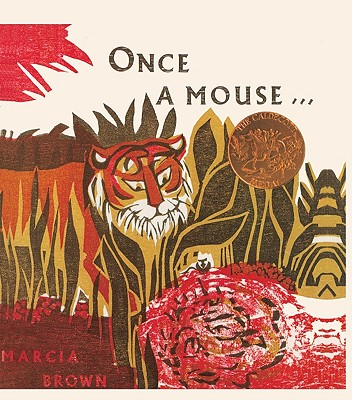 Once a Mouse...: A Fable Cut in Wood - Brown, Marcia (Illustrator)