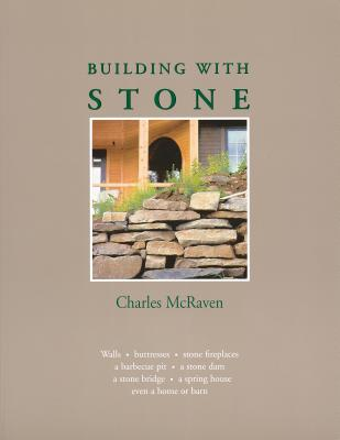 Building with Stone - McRaven, Charles