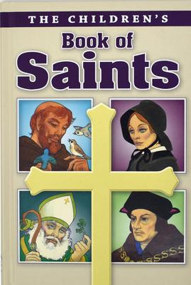 Childrens Book of Saints - Savary, Louis M