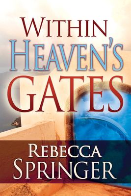 Within Heavens Gates - Springer, Rebecca R