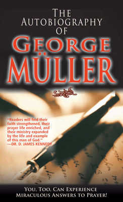 Autobiography of George Muller - Muller, George