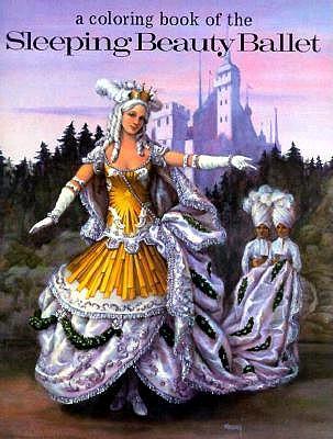 A Coloring Book of the Sleeping Beauty Ballet - Senelick, Laurence, Professor