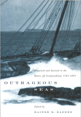 Outrageous Seas - Baehre, Rainer K (Editor)