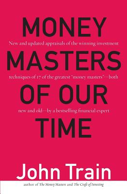 Money Masters of Our Time - Train, John