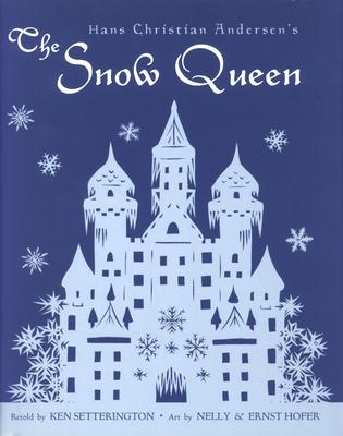 Hans Christian Andersen's the Snow Queen - Andersen, Hans Christian, and Setterington, Ken