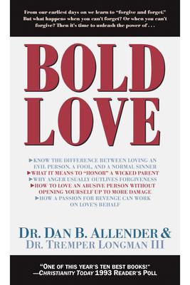 Bold Love - Allender, Dan B, Dr., and Longman, Tremper, Dr., III